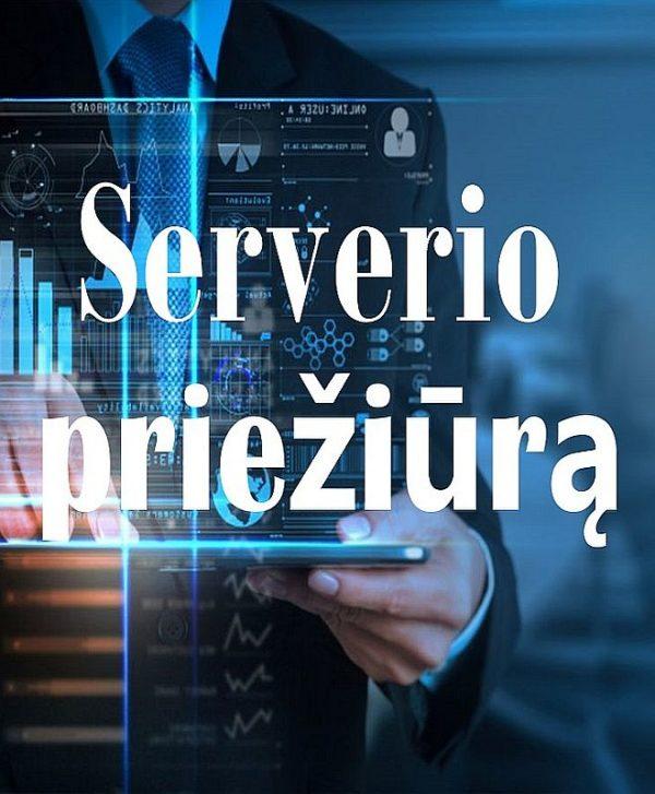 VPS Serverio priežiūrą paslaugos