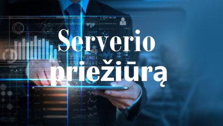 VPS Serverio priežiūra